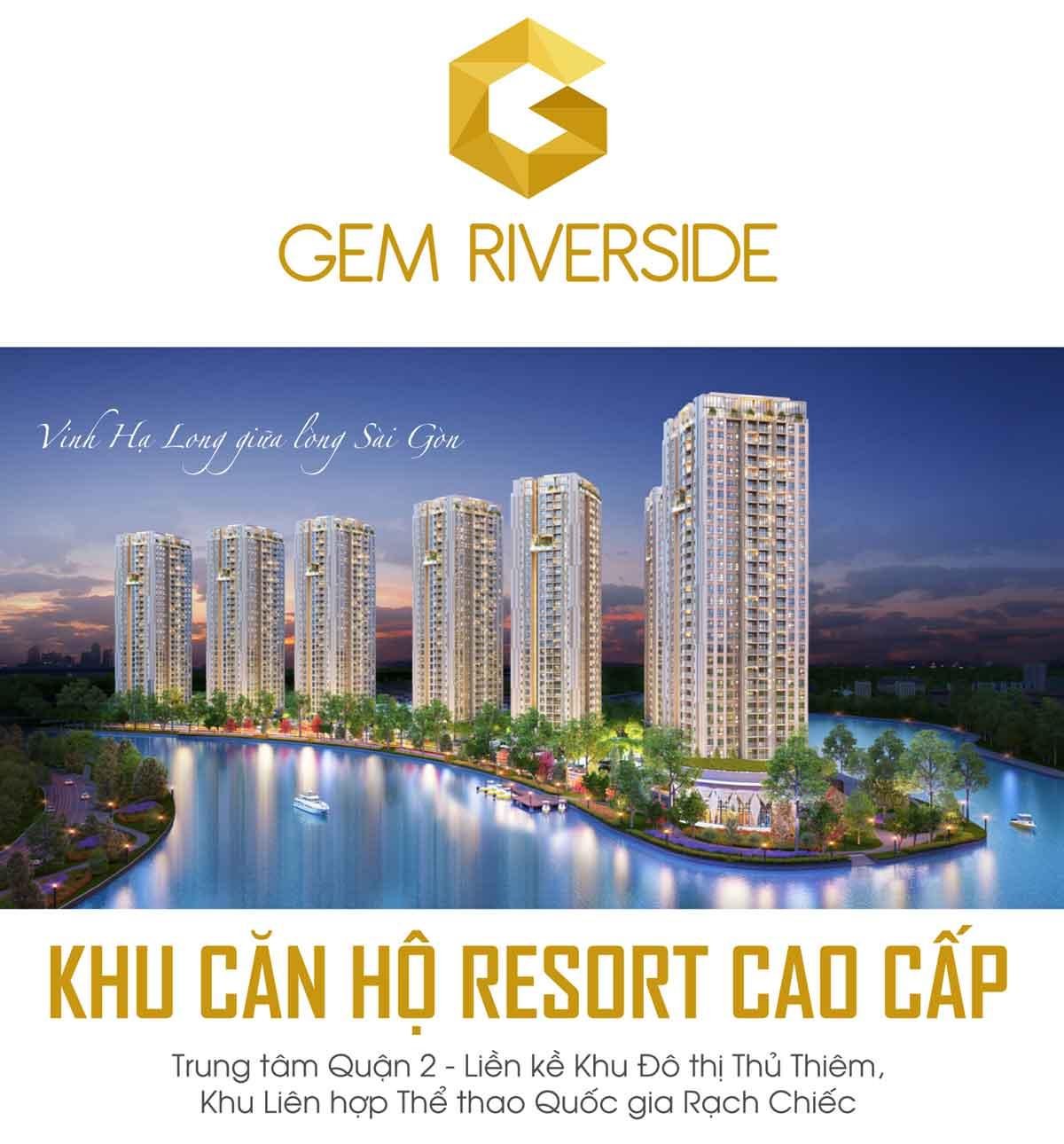 Khám Phá Phân Tích Của Khu Dự Án Hạng Sang Gem Riverside TT Quận 2