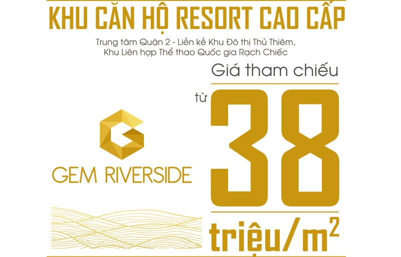 Dự án Gem Riverside có mức giá bán hấp dẫn