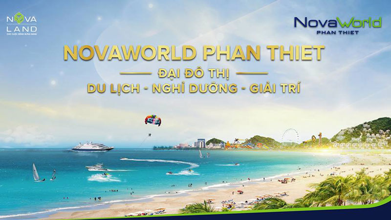 Dự án Novaworld Phan Thiết là đại đô thị du lịch nghỉ dưỡng giải trí đẳng cấp