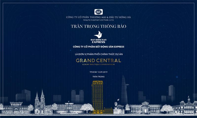 Công ty CP Bất Động Sản Express là đơn vị phân phối chính thức dự án Grand Central